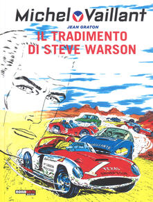 Winniearcher.com Il tradimento di Steve Warson. Michel Vaillant. Vol. 6 Image