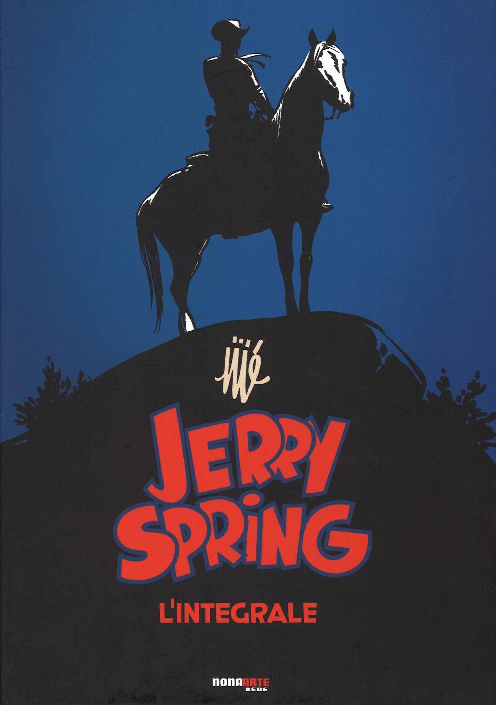 Jerry Spring. L'integrale. Vol. 1
