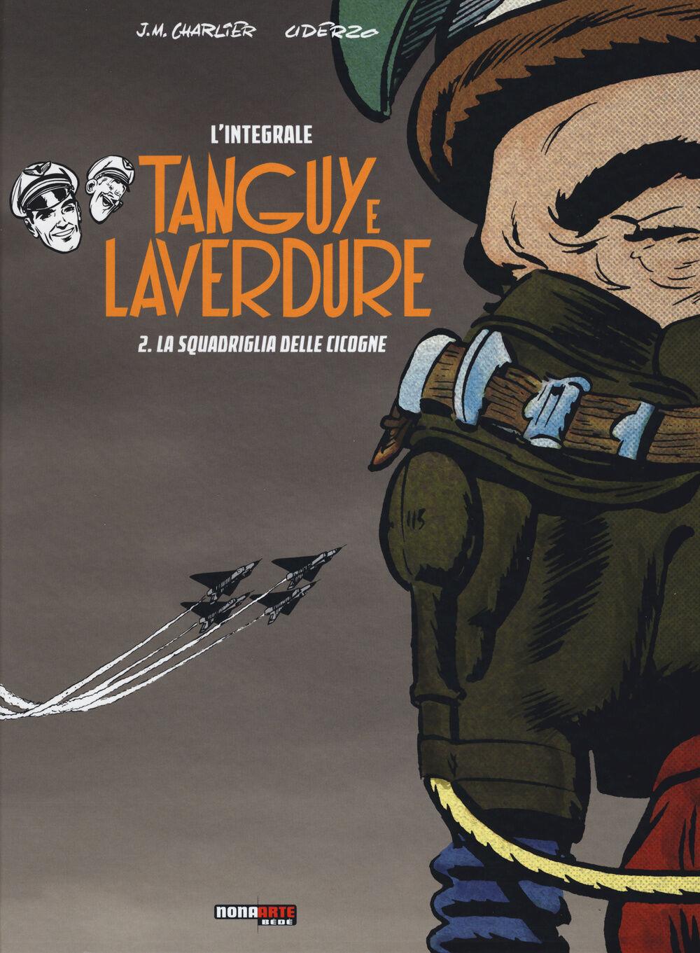 La scuola delle cicogne. Tanguy e Laverdure. L'integrale. Vol. 2