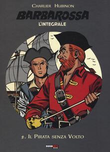 Chievoveronavalpo.it Il pirata senza volto. Barbarossa. L'integrale. Vol. 5 Image