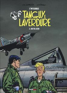 Rotta Zero. Tanguy e Laverdure. Lintegrale. Vol. 3.pdf