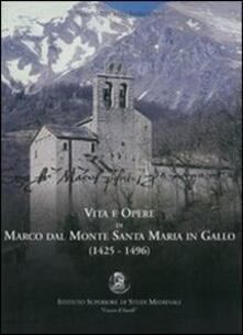 Vita e opere di Marco Dal Monte da Santa Maria in Gallo (1425-1496).pdf