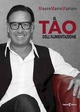 Libro Il tao dell'alimentazione Mauro Mario Mariani