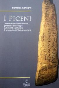 I Piceni. Concordanze tra fonti antiche, genetica e archeologia sull'identità e diffusione di un popolo dell'Italia preromana