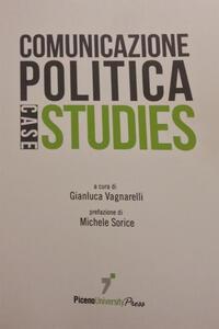 Comunicazione politica. Case studies