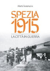 Spezia 1915. La città in guerra