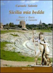 Sicilia mia bedda. Puisii e canzuni