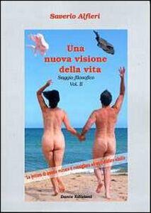 Una nuova visione della vita. Vol. 2