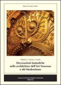 Decorazioni fantastiche nella architetture dell'Art Nouveau e del modernismo