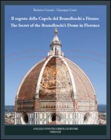 Listadelpopolo.it Il segreto della cupola del Brunelleschi a Firenze. Ediz. italiana e inglese Image
