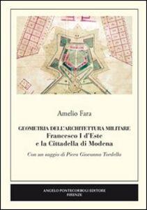 Geometria dell'architettura militare. Francesco I d'Este e la Cittadella di Modena