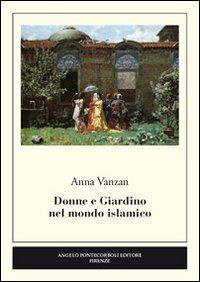 Donne e giardino nel mondo islamico