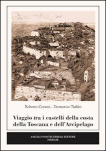 Viaggio tra i castelli della costa della Toscana e dell'arcipelago