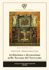 Architettura e decorazione nella Toscana del Novecento
