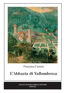 L' abbazia di Vallombrosa