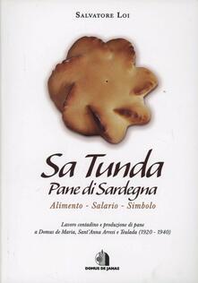 Sa tunda. Pane di Sardegna - Salvatore Loi - copertina