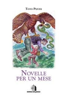 Listadelpopolo.it Novelle per un mese. Ediz. italiana e sarda Image