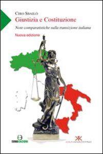 Giustizia e Costituzione. Note comparatistiche sulla transizione italiana