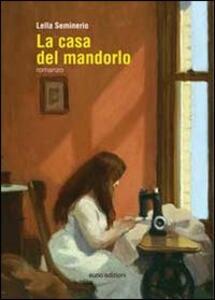 La casa del mandorlo - Lella Seminerio - copertina