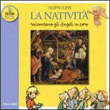 La natività di Filippo Lippi. Raccontano gli angeli in coro - copertina