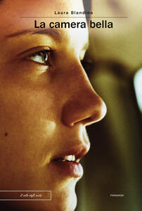 La camera bella - Laura Blandino - ebook