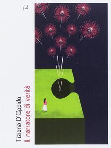 Il narratore di verità - Tiziana D'Oppido - copertina