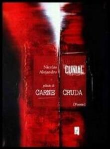 Pillole di carne cruda - Nicolas A. Cunial - copertina