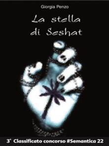La stella di Seshat - Giorgia Penzo - ebook