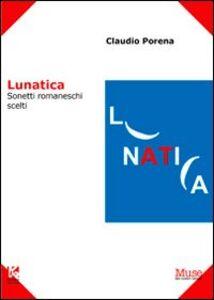 Lunatica. Sonetti romaneschi