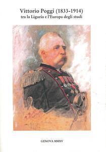 Vittorio Poggi (1833-1914) tra la Liguria e l'Europa degli studi