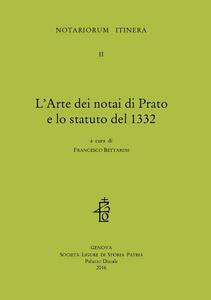 L' arte dei notai di Prato e lo statuto del 1332