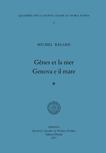 Gênes et la mer-Genova e il mare. Ediz. bilingue