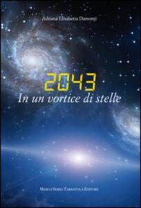 2043. In un vortice di stelle