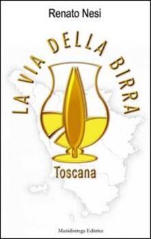 La via della birra toscana - Renato Nesi - copertina