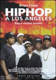 Listadelpopolo.it Hip hop a Los Angeles. Rap e rivolta sociale Image