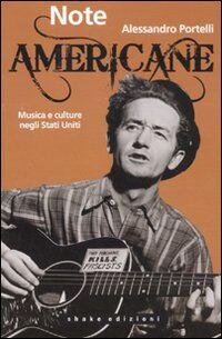 Note americane. Musica e culture negli Stati Uniti