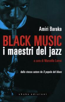 Scacciamoli.it Black music. I maestri del jazz Image