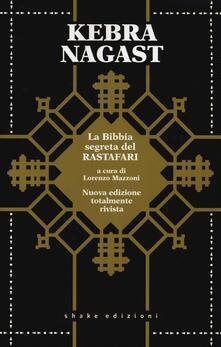 Kebra Nagast. La Bibbia segreta del Rastafari - copertina
