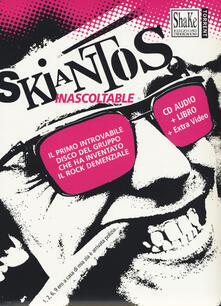Skiantos. Inascoltable. Con CD-Audio.pdf