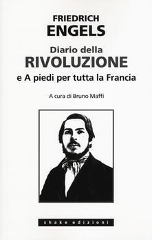 Listadelpopolo.it Diario della rivoluzione-A piedi per tutta la Francia Image