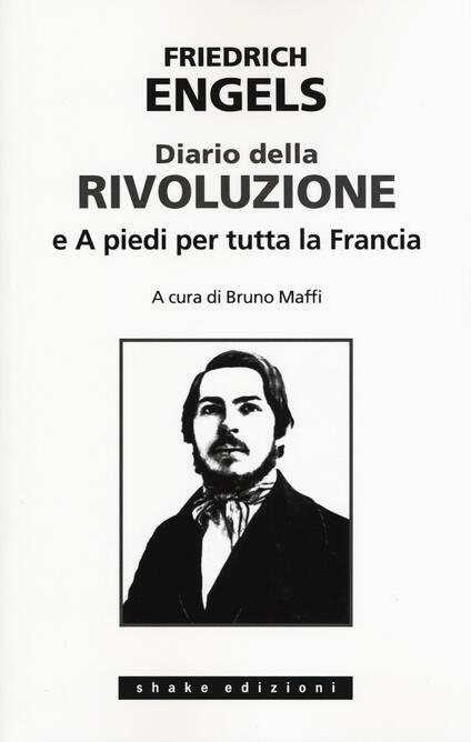 Diario della rivoluzione-A piedi per tutta la Francia - Friedrich Engels - copertina