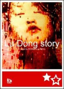 Lu Dong story