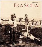 Era Sicilia. Immagini e collezionismo