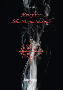 Metafisica della magia sessuale.pdf
