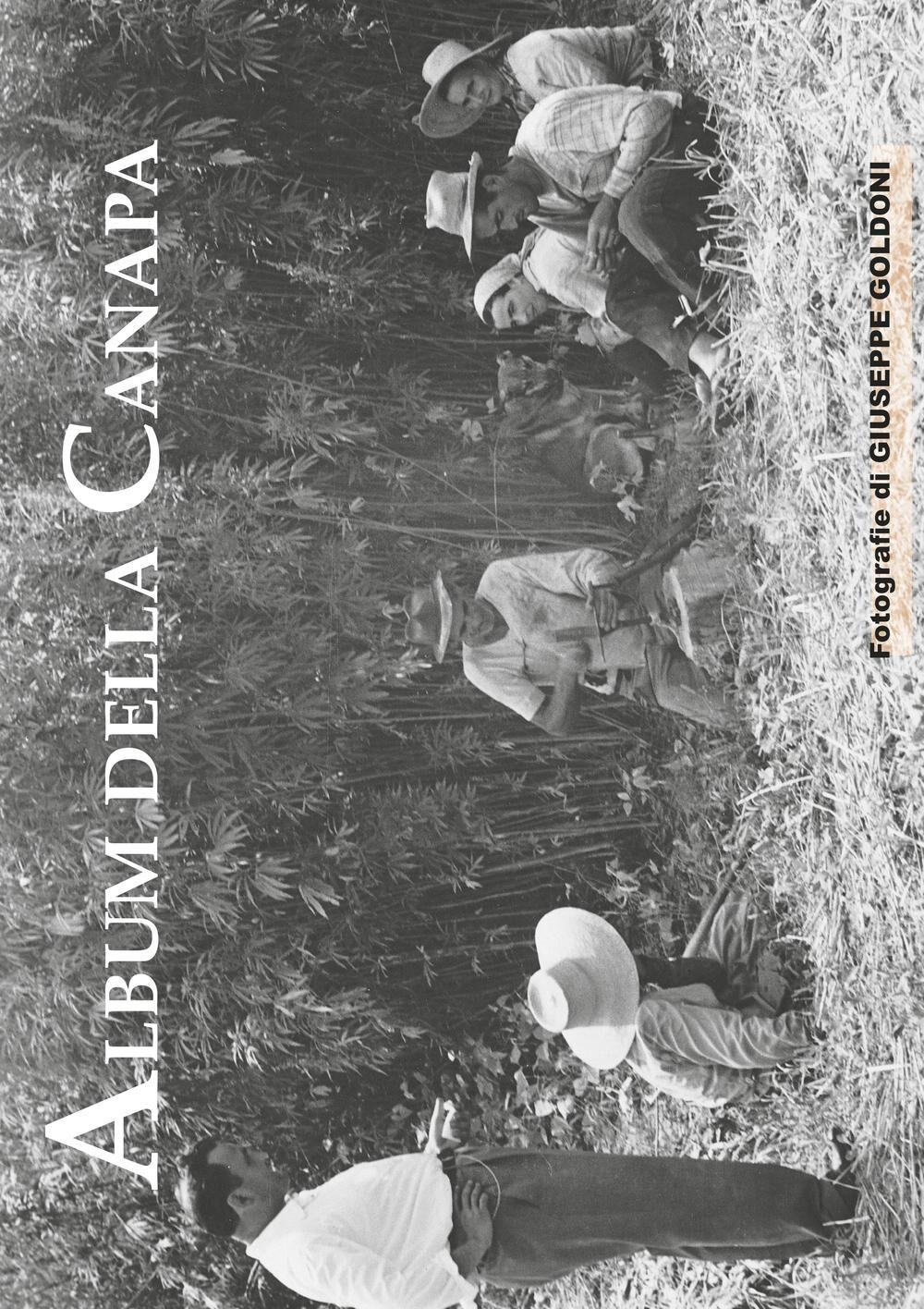 Album della canapa. Eccezionale servizio fotografico, realizzato nel 1950 circa, dedicato alla coltivazione della canapa