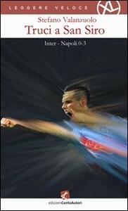 Truci a San Siro. Inter-Napoli 0-3