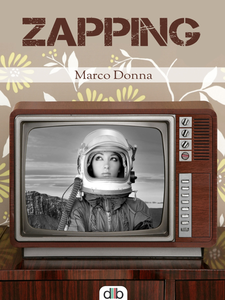 Ebook Zapping Donna, Marco
