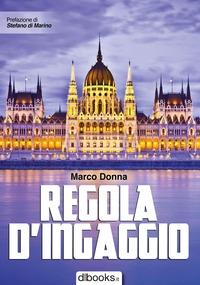 Regola d'ingaggio - Donna Marco - wuz.it