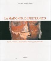 La Madonna di Pietranico. Tradizione e tecnologia nel restauro di un'opera. Ediz. italiana e inglese