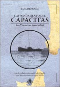 L' affondamento del Capacitas. San Vincenzo e i suoi relitti